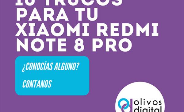 10 trucos para tu Xiaomi Redmi Note 8 Pro